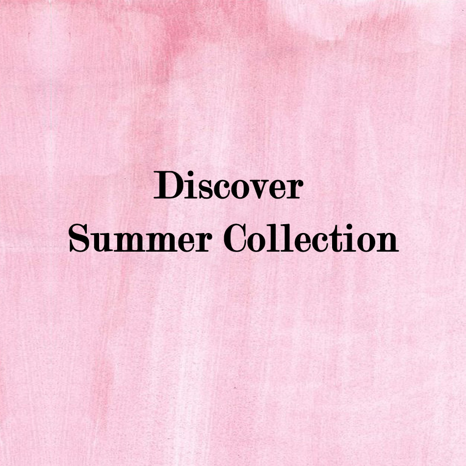 Spring Summer Collection -